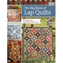 The Big Book of Lap Quilts: 51 Patterns for Family Room Favorites by That Patchwork Place, 9781604689808