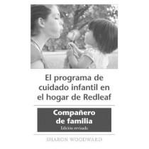 El Programa de Cuidado Infantil En El Hogar de Redleaf: Companero de Familia, Edicion Revisada (10-Pack) by Sharon Woodward, 9781605547183