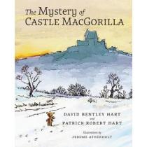 The Mystery of Castle MacGorilla by David Bentley Hart, 9781621384861