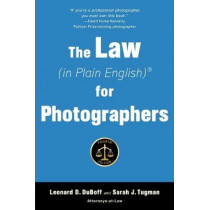 Law (in Plain English) for Photographers by Leonard D DuBoff, 9781621536772