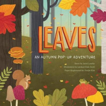 Leaves: An Autumn Pop-Up Book by Janet Lawler, 9781623484583