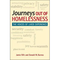 Journeys Out of Homelessness: The Voices of Lived Experience by Jamie Rife, 9781626378605