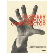 Engineer, Agitator, Constructor: The Artist Reinvented by Jodi Hauptman, 9781633451087