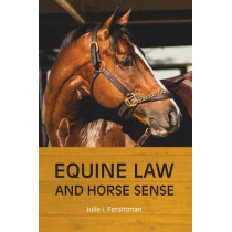 Equine Law and Horse Sense by Julie I Fershtman, 9781641054935