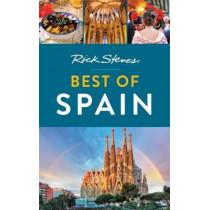 Rick Steves Best of Spain (Third Edition) by Rick Steves, 9781641711159