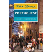 Rick Steves Portuguese Phrase Book and Dictionary (Third Edition) by Rick Steves, 9781641711975