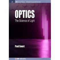 Optics: The Science of Light by Paul Ewart, 9781643276731