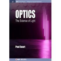 Optics: The Science of Light by Paul Ewart, 9781643276779