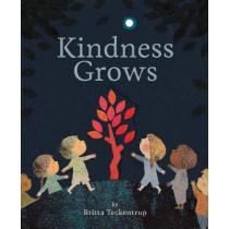 Kindness Grows by Teckentrup, Britta, 9781680102291