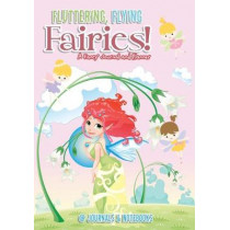 Fluttering, Flying Fairies! A Fancy Journal and Planner by @Journals Notebooks, 9781683057109