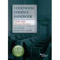 Courtroom Evidence Handbook, 2020-2021 Student Edition by Steven J. Goode, 9781684679874