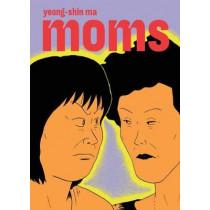 Moms by Yeong-shin Ma, 9781770464001