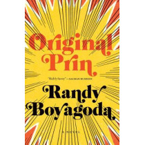Original Prin by Randy Boyagoda, 9781771962452