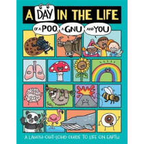 A Day in the Life of a Poo, a Gnu and You by Mike Barfield, 9781780556468