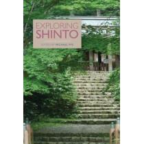 Exploring Shinto by Michael Pye, 9781781799604