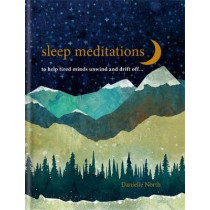 Sleep Meditations: to help anxious adults drift off... by Danielle North, 9781783253579