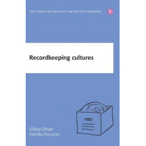 Recordkeeping Cultures by Gillian Oliver, 9781783303991
