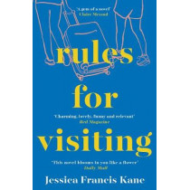 Rules for Visiting by Jessica Francis Kane, 9781783784653