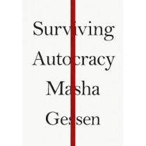 Surviving Autocracy by Masha Gessen, 9781783786763