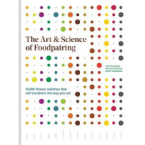 The Art & Science of Foodpairing by Foodpairing Nv, 9781784722906