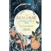 The Almanac: A Seasonal Guide to 2020 by Lia Leendertz, 9781784725211