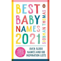 Best Baby Names 2021 by Siobhan Thomas, 9781785043222