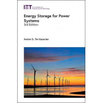 Energy Storage for Power Systems by Andrei G. Ter-Gazarian, 9781785618673
