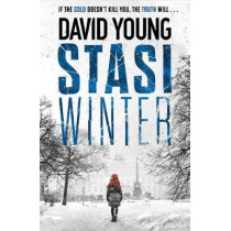 Stasi Winter: The most gripping Cold War crime thriller you'll read in 2020 by David Young, 9781785765469