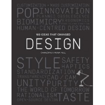 100 Ideas that Changed Design by Peter Fiell, 9781786273437