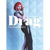 Drag: The Complete Story by Simon Doonan, 9781786274236