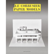 Le Corbusier Paper Models: 10 Kirigami Buildings To Cut And Fold by Marc Hagan-Guirey, 9781786275622