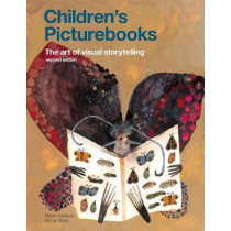 Children's Picturebooks Second Edition: The Art of Visual Storytelling by Martin Salisbury, 9781786275738