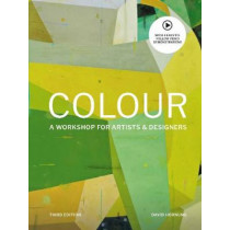 Colour Third Edition: A workshop for artists and designers by David Hornung, 9781786276346