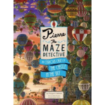 Pierre The Maze Detective: The Curious Case of the Castle in the Sky by Hiro Kamigaki, 9781786277244