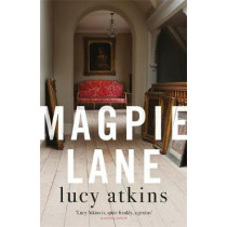 Magpie Lane by Lucy Atkins, 9781786485571