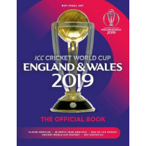 ICC Cricket World Cup England & Wales 2019: The Official Book by Chris Hawkes, 9781787392199