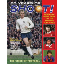50 Years of Shoot!: Nostalgic gems from the top teenage footy mag by Adrian Besley, 9781787392410