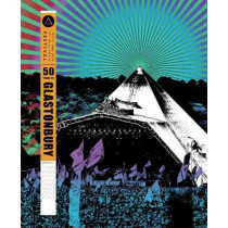 50 Years of Glastonbury: Music and Mud at the Ultimate Festival by Malcolm Croft, 9781787392649