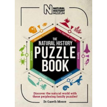 The Natural History Puzzle Book: Discover the natural world with these perplexing family puzzles! by Gareth Moore, 9781787393264