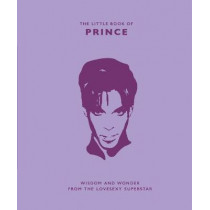 The Little Book of Prince: Wisdom and Wonder from the Lovesexy Superstar by Malcolm Croft, 9781787393745