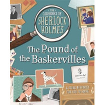 The Casebooks of Sherlock Holmes The Pound of the Baskervilles: And Other Mysteries by Sally Morgan, 9781787414020