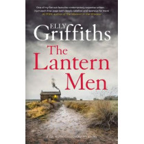 The Lantern Men: Dr Ruth Galloway Mysteries 12 by Elly Griffiths, 9781787477537