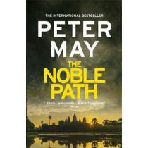 The Noble Path: A relentless standalone thriller from the #1 bestseller by Peter May, 9781787477957