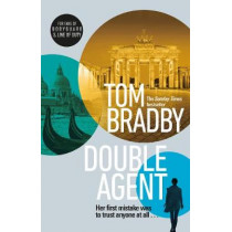 Double Agent: From the bestselling author of Secret Service by Tom Bradby, 9781787632370
