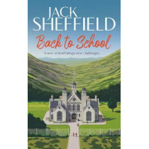 Back to School by Jack Sheffield, 9781787632974
