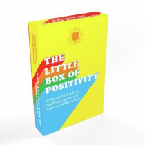The Little Box of Positivity: 52 Beautiful Cards of Uplifting Quotes and Inspiring Affirmations by Summersdale Publishers, 9781787833340