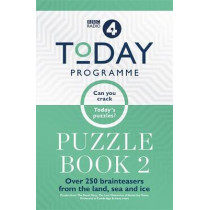 Today Programme Puzzle Book 2: Over 250 brainteasers from the land, sea and ice by BBC, 9781788400657