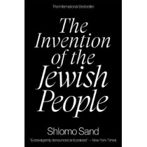 The Invention of the Jewish People by Shlomo Sand, 9781788736619