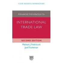 Advanced Introduction to International Trade Law by Michael J. Trebilcock, 9781788971447