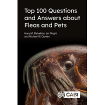 Top 100 Questions and Answers about Fleas and Pets by Hany Elsheikha, 9781789245486